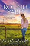 The Round Yard (A Woodlea Novel, #5)