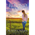 The Round Yard (A Woodlea Novel Book 4)