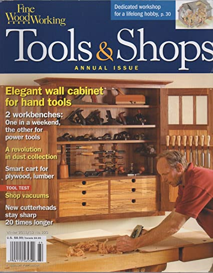 Amazon Com Taunton S Fine Woodworking Tools Shops Annual Issue