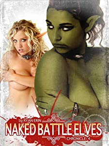Naked Battle Elves - Chronicle 4