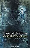 Lord of Shadows: Die dunklen Mächte 2 (German Edition)