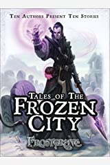 Frostgrave: Tales of the Frozen City Kindle Edition