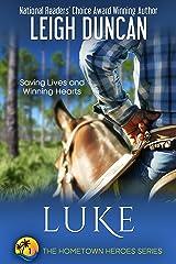 Luke: A Heartwarming Romance (The Hometown Heroes Series Book 1) Kindle Edition