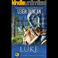 Luke (The Hometown Heroes Series Book 1)