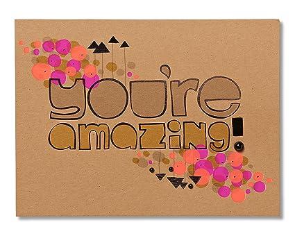 Amazon American Greetings Youre Amazing Birthday Card
