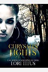 Chrysalis Lights Kindle Edition