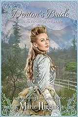 Denton's Bride (Runaway Mail-Order Bride Book 1) Kindle Edition