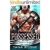 Possessed: A Sci-Fi Alien Warrior Romance (Raider Warlords of the Vandar Book 1)