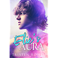 Elie's Aura (Defeating the Ghosts Book 1) (English Edition)