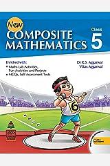 New Composite Mathematics Class 5 Paperback
