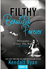 Filthy Beautiful Forever (Filthy Beautiful Series, Book 4) (English Edition) eBook Kindle