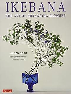 Ikebana The Art Of Arranging Flowers