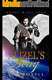 Alizel's Song (Angel Ward Saga Book 1)