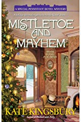 Mistletoe and Mayhem (Pennyfoot Hotel Mystery Book 18) Kindle Edition