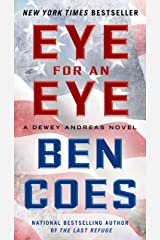 Eye for an Eye: A Dewey Andreas Novel Kindle Edition