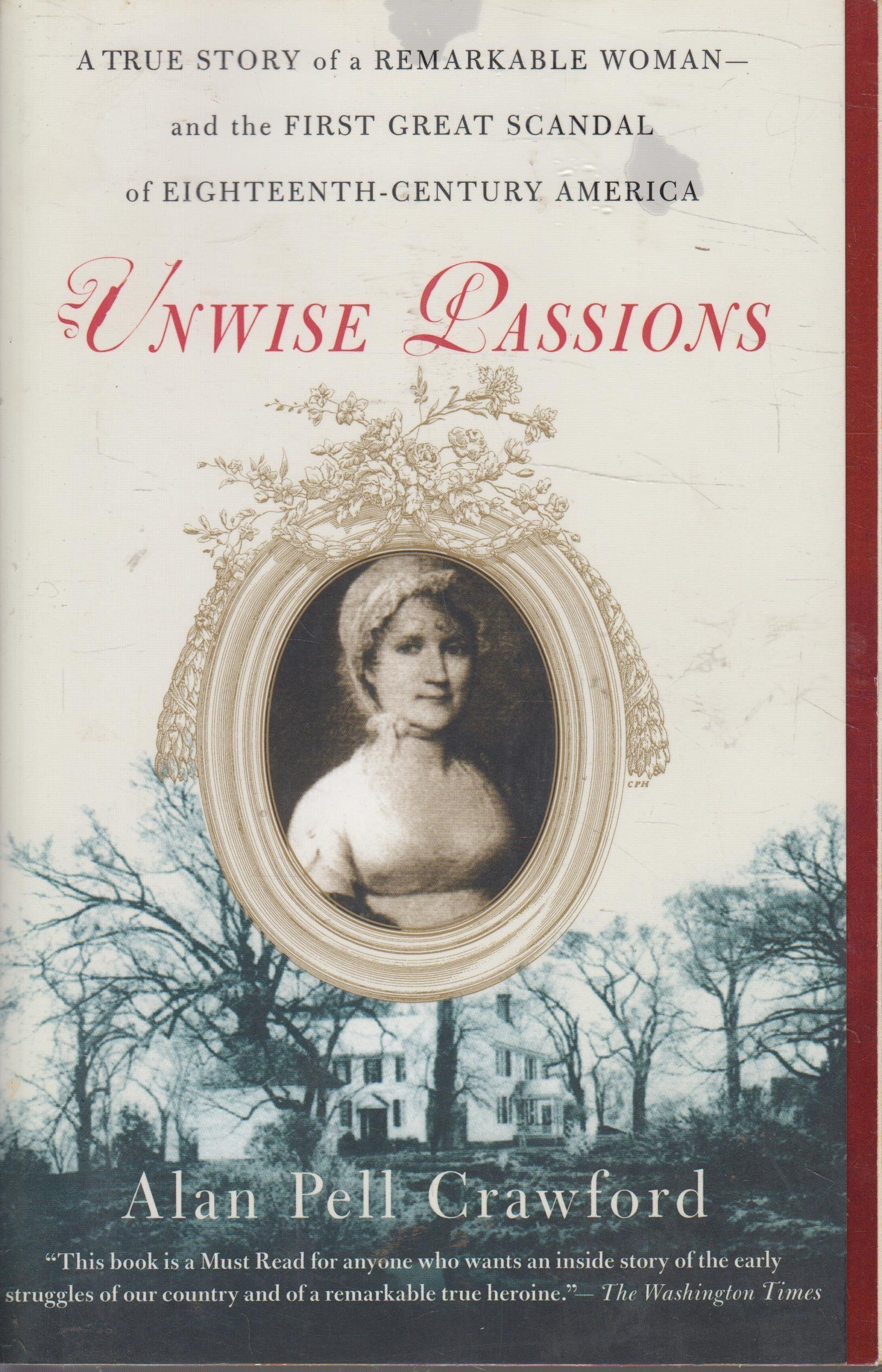 Read Online Unwise Passions ebook