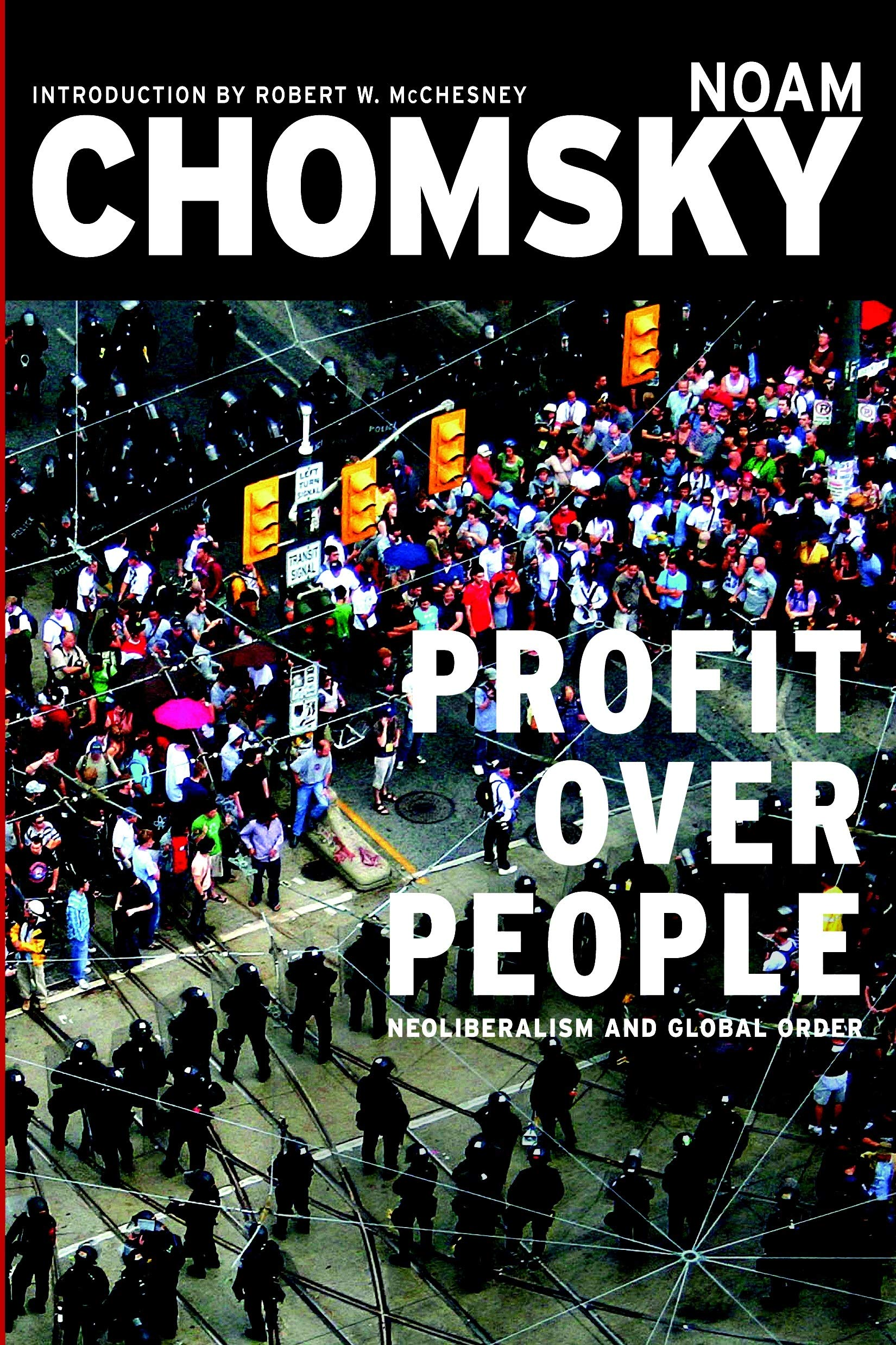 Profit Over People: Neoliberalism and Global Order | Amazon.com.br