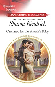 Crowned for the Sheikh's Baby (One Night With Consequences)