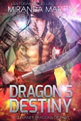 Dragon's Destiny: A SciFi Alien Romance (Red Planet Dragons of Tajss Book 20) Kindle Edition