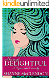 Always Delightful: A Romantic Comedy (Always Series Book 1)