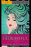 Always Delightful: A Romantic Comedy (Always Series Book 1)