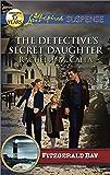 The Detective's Secret Daughter (Fitzgerald Bay Book 3)