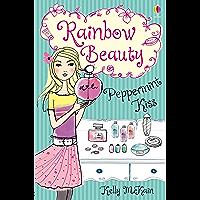 Peppermint Kiss: Rainbow Beauty (Book 1)