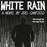 White Rain: The Misadventures of Max Bowman, Book 4