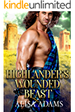 Highlander's Wounded Beast: A Scottish Medieval Historical Romance