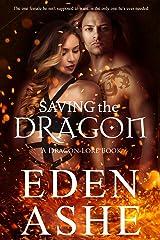 Saving the Dragon: A Dragon Lore Series Book Kindle Edition