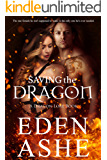 Saving the Dragon: A Dragon Lore Series Book