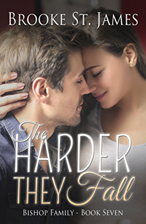 The Harder They Fall (Bishop Family Book 7)