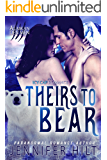 Theirs to Bear (Icy Cap Den Book 3)