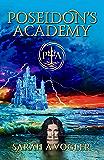Poseidon's Academy: A Greek Mythology Fantasy Adventure Series (Book 1)