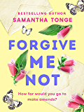 Forgive Me Not: A gripping, heartbreaking novel that will take your breath away