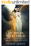 Olympian Heritage: A Young Adult Urban Fantasy (Olympian Challenger Book 2)