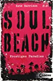 Soul Beach – Frostiges Paradies: Band 1