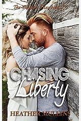 Chasing Liberty (The Baldoni Files) Kindle Edition