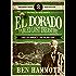 EL DORADO - Book 2 - Fabled Lost Treasure: The Lost City Book 2 - The  Secret City