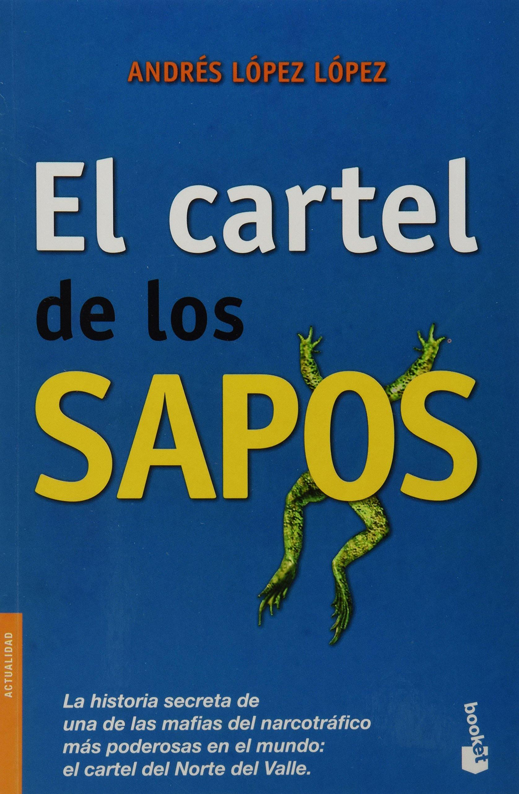 El cartel de los sapos (Spanish Edition): Andres Hernando ...