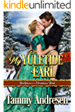 My Yuletide Earl: Regency Romance (A Wallflower's Christmas Wish Book 2)
