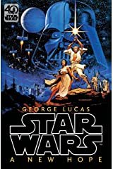 Star Wars: Episode IV: A New Hope: Official 40th Anniversary Collector's Edition Hardcover