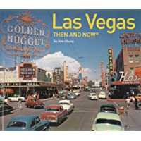 Las Vegas Then and Now®