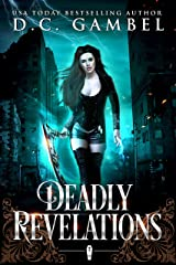 Deadly Revelations: An Urban Fantasy Romance (The Horsemen Chronicles Book 3) Kindle Edition