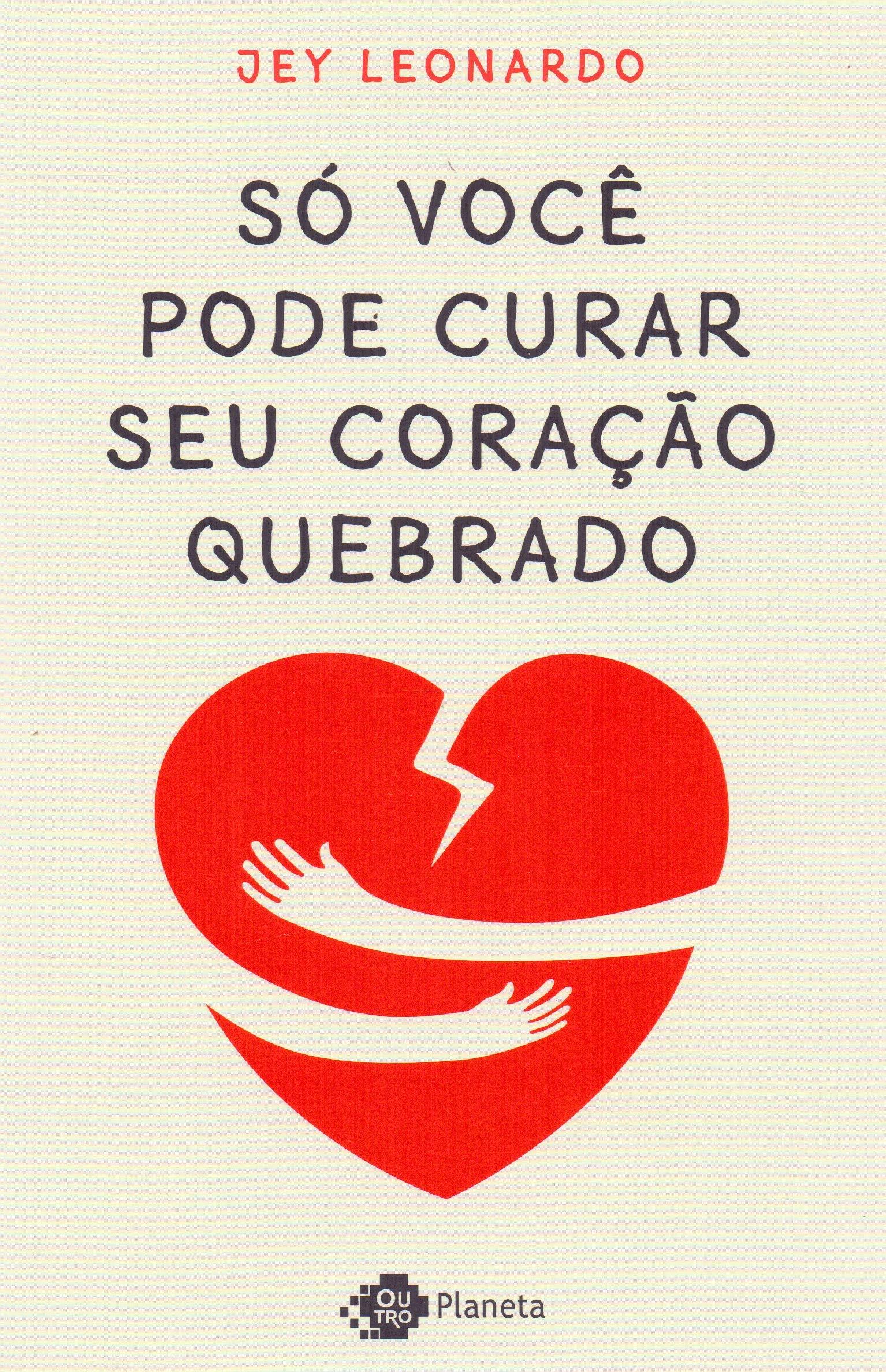 Só você pode curar seu coração quebrado | Amazon.com.br