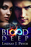Blood Deep (Blackthorn Dark Paranormal Romance Series Book 4) (English Edition)