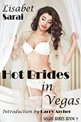 Hot Brides in Vegas (Vegas Babes Book 1) Kindle Edition