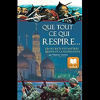 Que Tout Ce Qui Respire…: Les Secrets des Maîtres Russes de la Respiration (French Edition)