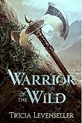 Warrior of the Wild Hardcover