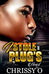 I Stole The Plug's Heart Kindle Edition